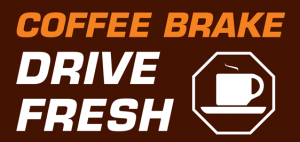 Take a Coffee Brake - Drive Fresh
