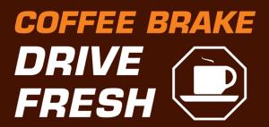Take a Coffee Brake - Drive Fresh