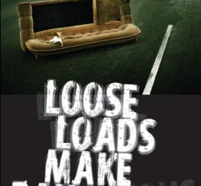 "Loose loads are dangerous – the NZ Transport Agency urges motorists to ""tie it down"""